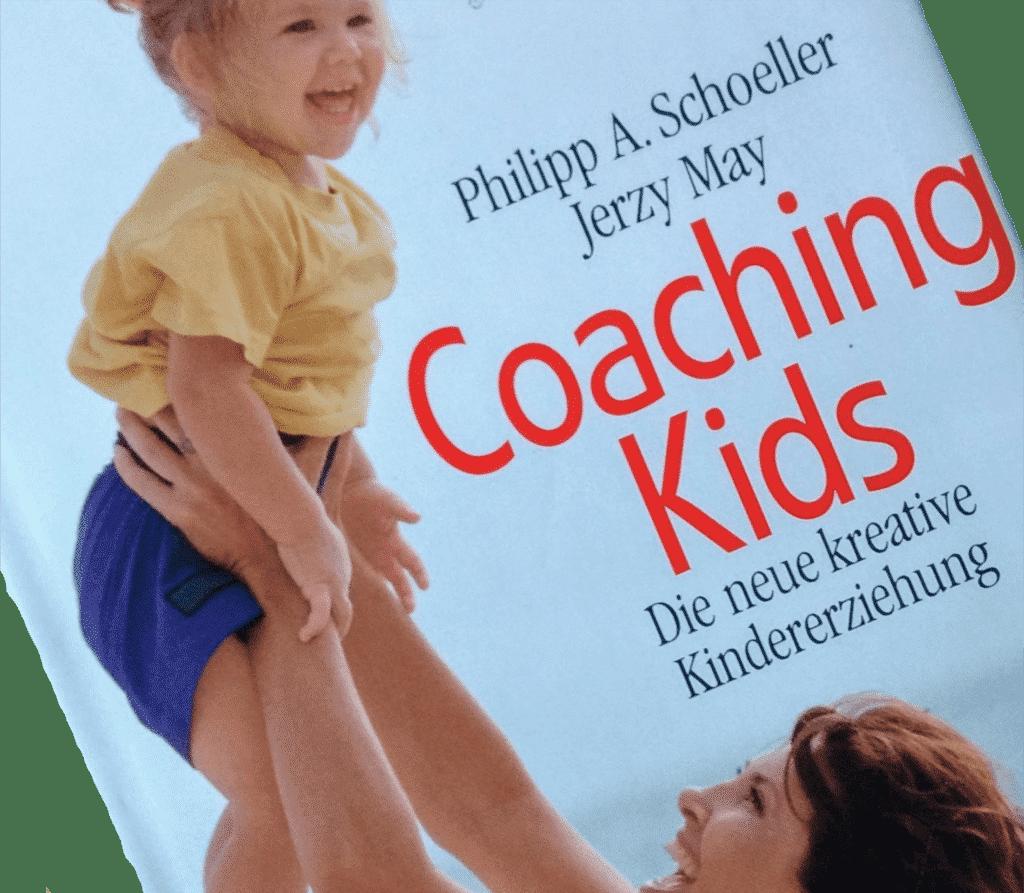 Buch Kindererziehung: Coaching Kids Philipp A. Schoeller Jerzy May